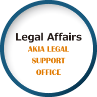Legal Affairs AKIA LEGAL SUPPORT OFFICE